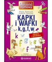 Kapki i wafki k,g,f,w– Zabawy z głoskami