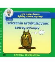 Sylaby, słowa, wyrazy. Ćwiczenia artykulacyjne: szereg syczący. Zeszyt 2