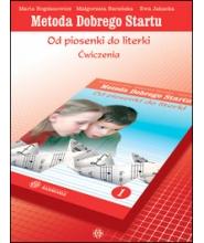 METODA DOBREGO STARTU – OD PIOSENKI DO LITERKI. CZĘŚĆ 1 – Ćwiczenia
