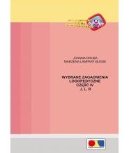 Wybrane zagadnienia logopedyczne. Część IV - J, L, R